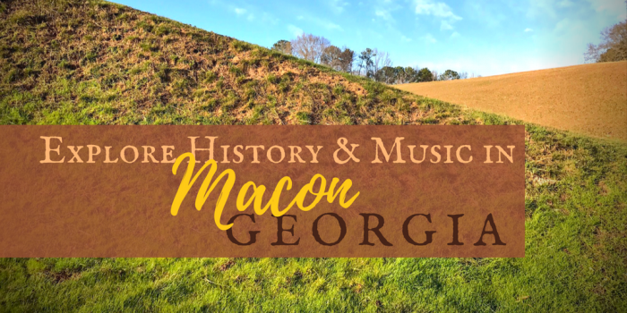 Macon Georgia - Explore History and Music in Macon, Georgia