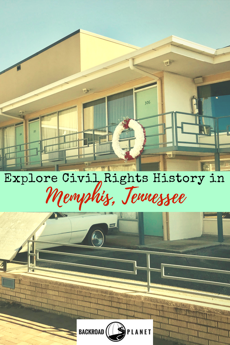 Explore Civil Rights History in 2 - Explore Civil Rights History in Memphis, Tennessee