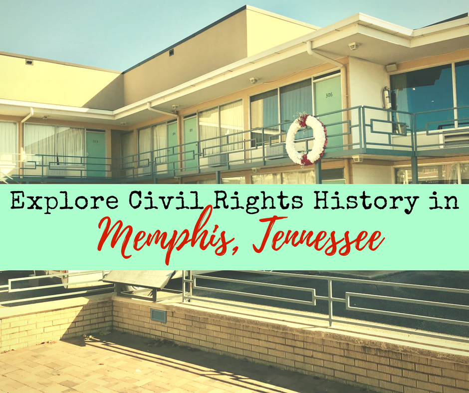 Explore Civil Rights History in - Explore Civil Rights History in Memphis, Tennessee