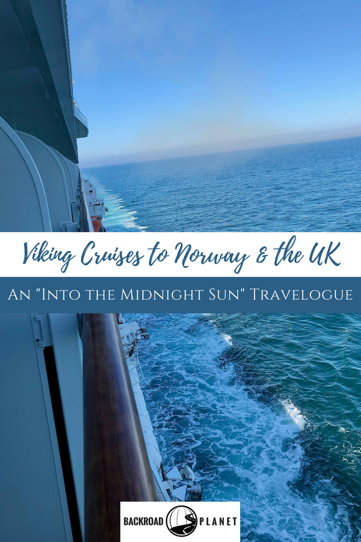 "Viking Cruises to Norway the UK 2 - Viking Cruises to Norway & the UK: An ""Into the Midnight Sun"" Travelogue"