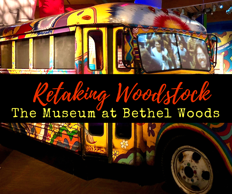 A Return to Woodstock 1969 - Retaking Woodstock: The Museum at Bethel Woods