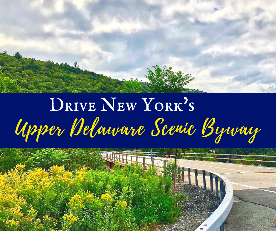 Upper Delaware Scenic Byway 2 - Drive New York's Upper Delaware Scenic Byway